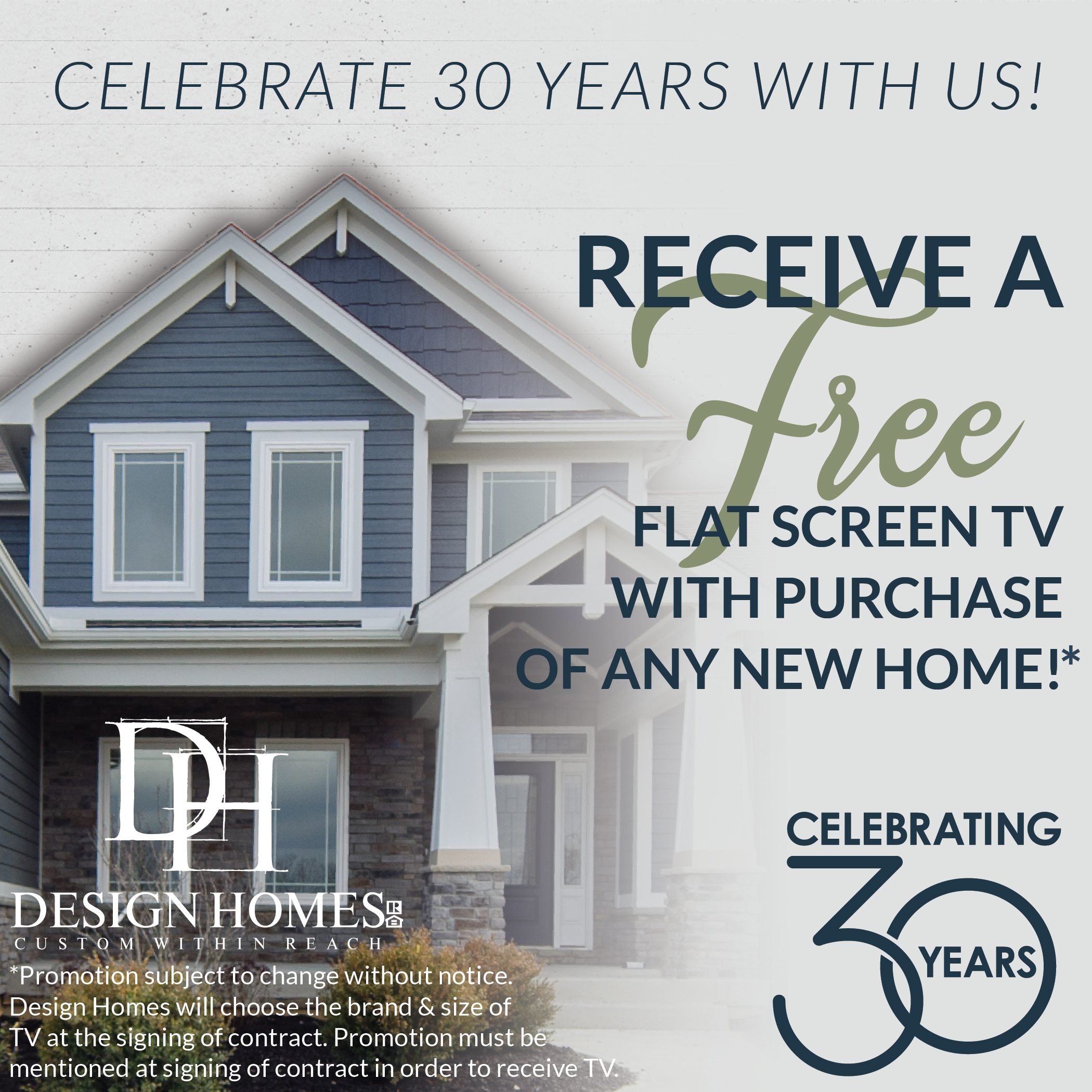 Celebrating 30 years of custom building dream, at Design Homes & Development.